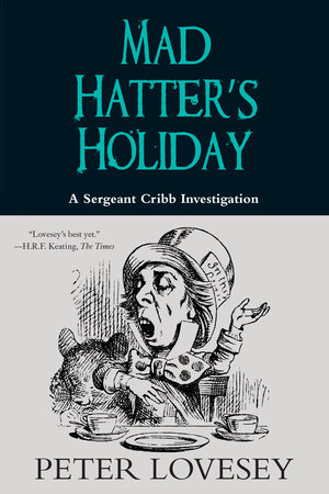 Mad Hatter's Holiday by Peter Lovesey