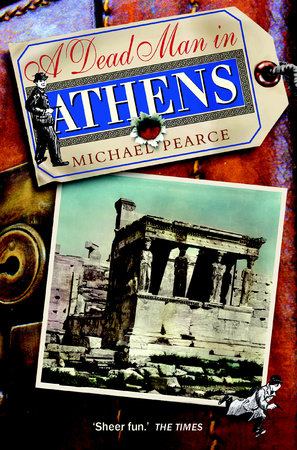 Dead Man in Athens by Michael Pearce