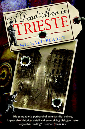 Dead Man in Trieste by Michael Pearce