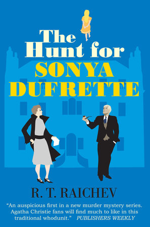 The Hunt for Sonya Dufrette by R.T. Raichev