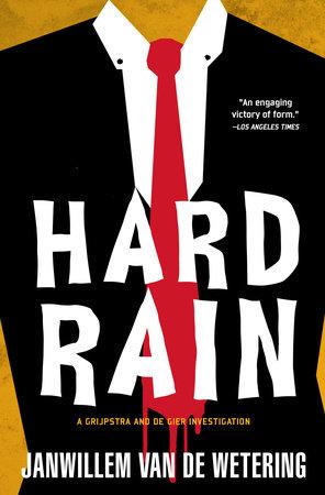 Hard Rain by Janwillem van de Wetering