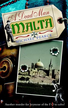 Dead Man in Malta by Michael Pearce