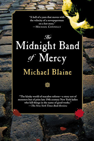 Midnight Band of Mercy by Michael Blaine