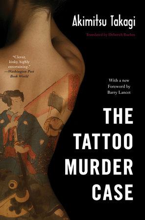 The Tattoo Murder Case by Akimitsu Takagi