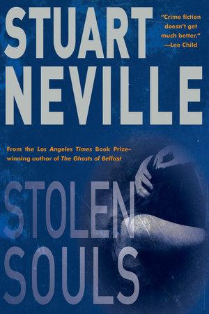 Stolen Souls by Stuart Neville