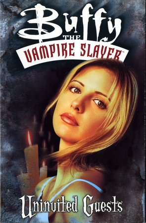Buffy the Vampire Slayer: Uninvited Guests by Dan Brereton