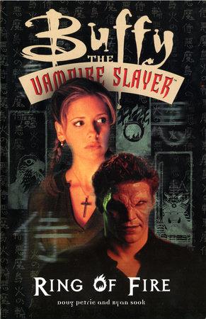Buffy the Vampire Slayer: Ring of Fire by Ryan Sook