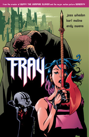 Fray: Future Slayer by Joss Whedon
