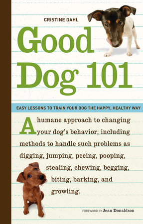 Good Dog 101 by Cristine Dahl