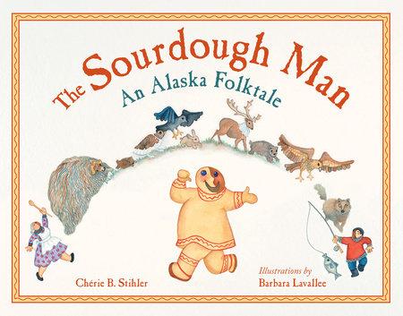 Sourdough Man by Cherie Stihler