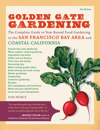 Golden Gate Gardening, 3rd Edition by Pamela Peirce