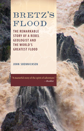 Bretz's Flood by John Soennichsen