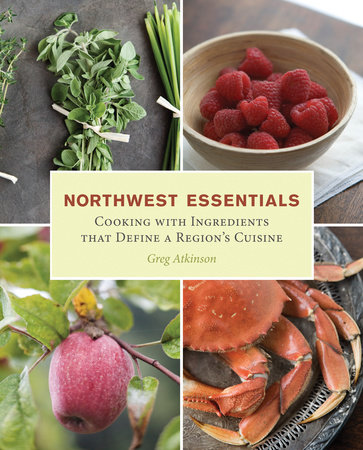 Northwest Essentials by Greg Atkinson