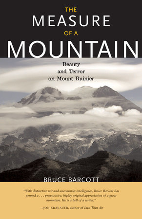 The Measure of a Mountain by Bruce Barcott