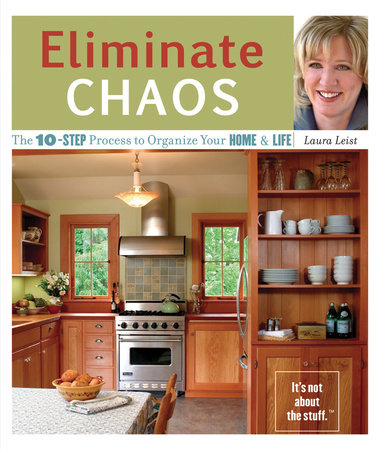 Eliminate Chaos by Laura Leist