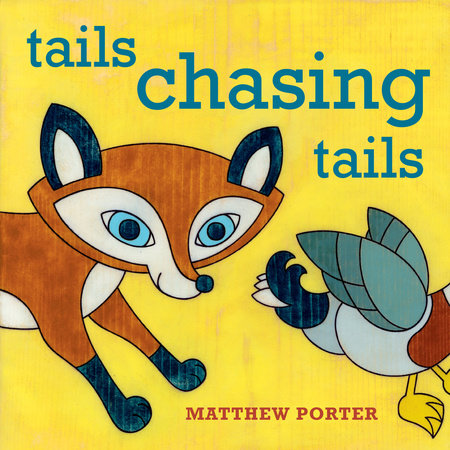 Tails Chasing Tails by Matthew Porter