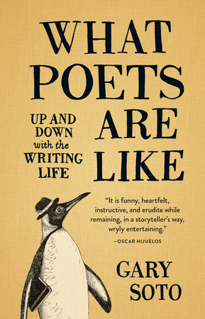What Poets Are Like by Gary Soto