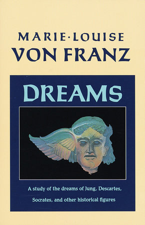 Dreams by Marie-Louise von Franz