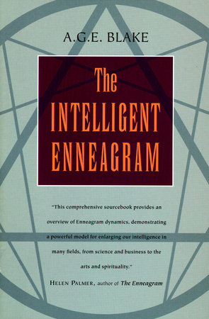 The Intelligent Enneagram by A G E Blake