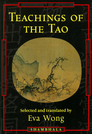 Teachings of the Tao by Eva Wong