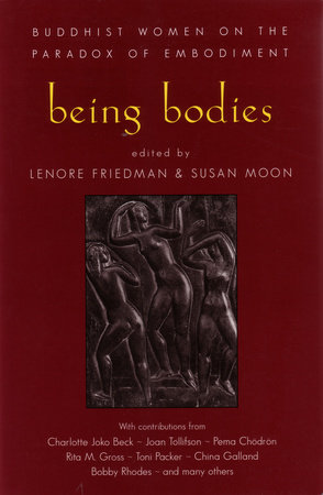 Being Bodies by Lenore Friedman