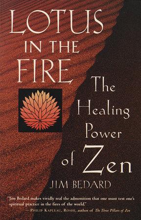 Lotus in the Fire by Jim Bedard