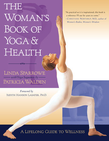 The Woman's Book of Yoga and Health