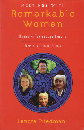 Meetings with Remarkable Women by Lenore Friedman