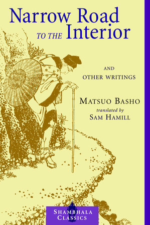 Narrow Road to the Interior by Matsuo Basho