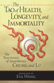 Tao of Health, Longevity, and Immortality