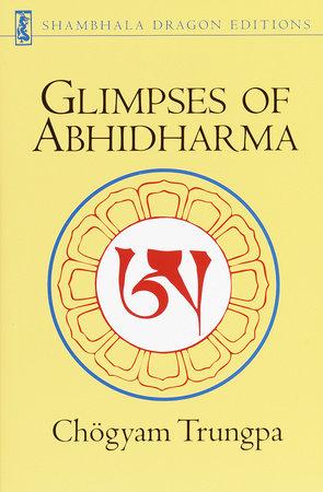Glimpses of Abhidharma by Chogyam Trungpa