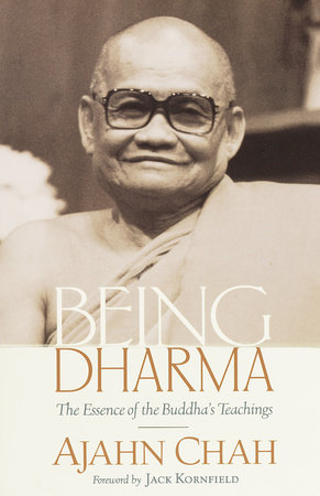 Being Dharma by Ajahn Chah