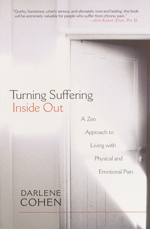 Turning Suffering Inside Out by Darlene Cohen