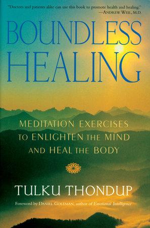 Boundless Healing by Tulku Thondup