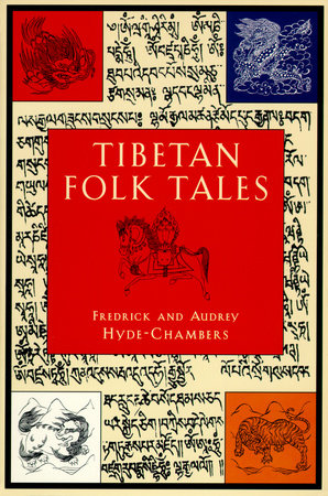 Tibetan Folk Tales by Frederick Hyde-Chambers and Audrey Hyde-Chambers
