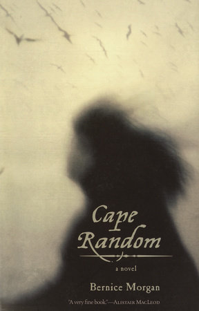 Cape Random by Bernice Morgan
