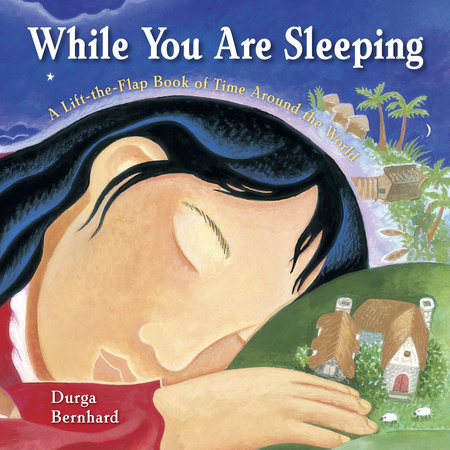 While You Are Sleeping by Durga Bernhard