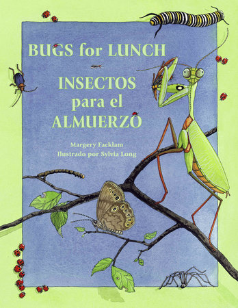 Bugs for Lunch/Insectos para el almuerzo