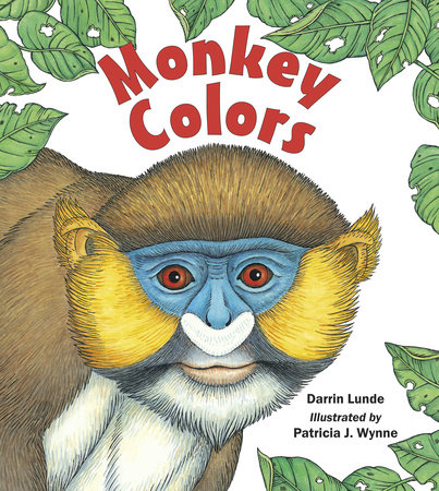 Monkey Colors by Darrin Lunde