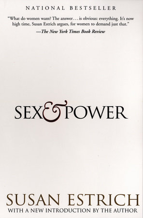 Sex and Power by Susan Estrich