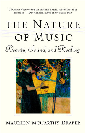 The Nature of Music by Maureen McCarthy Draper