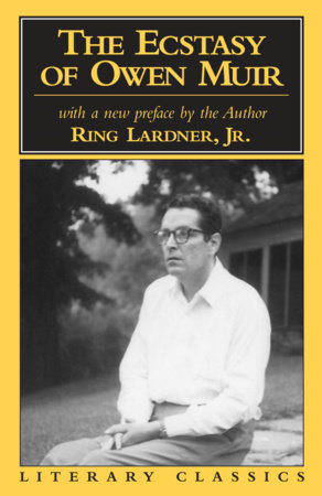 The Ecstasy of Owen Muir by Ring Lardner