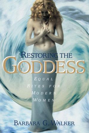 Restoring the Goddess