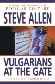 Vulgarians at the Gate