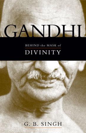 Gandhi by G. B. Singh