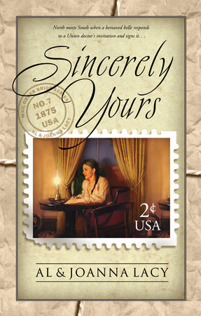 Sincerely Yours by Al Lacy and Joanna Lacy