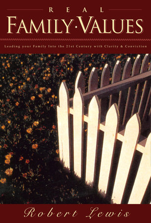 Real Family Values by Robert Lewis