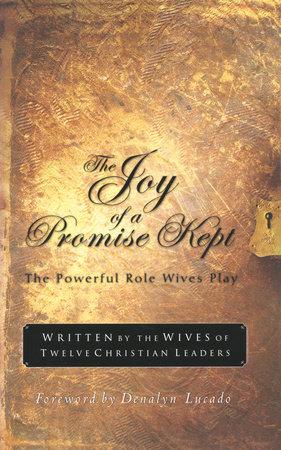 The Joy of a Promise Kept by Denalyn Lucado