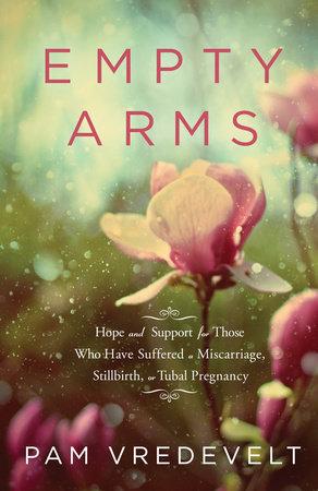 Empty Arms by Pam Vredevelt