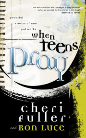 When Teens Pray